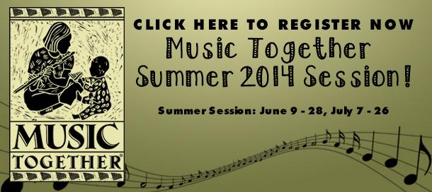Music Together Summer 2014