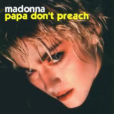 papa don't preach