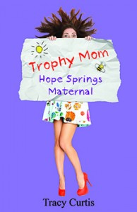 Trophy Mom small